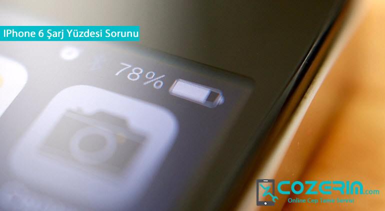 IPhone 6 Şarj Yüzdesi Aniden Azalıyor Dusuyor Cozerim Com
