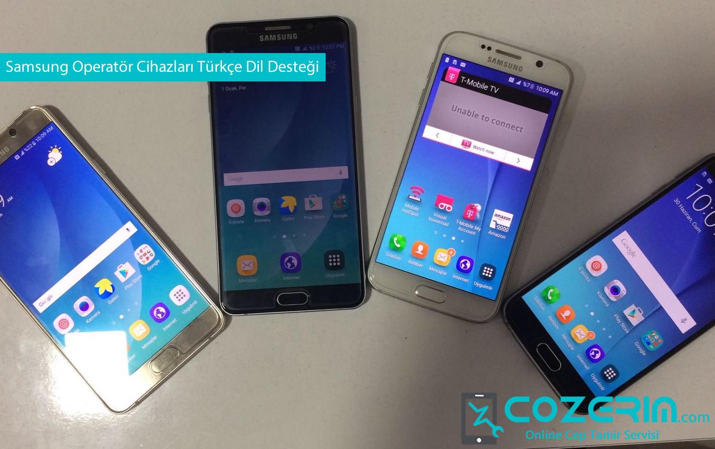 Samsung operator cihazlari turkce dil destegi